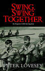 Swing, Swing Together by Peter Lovesey (Paperback / softback, 2010)