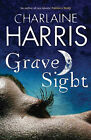 Grave Sight by Charlaine Harris (Hardback, 2007)