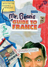 Mr Bean's Definitive and Extremely Marvellous Guide to France by Tony Haase, Robin Driscoll (Spiral bound, 2007)
