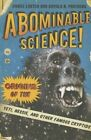 Abominable Science!: Origins of the Yeti, Nessie, and Other Famous Cryptids by Daniel Loxton, Donald R. Prothero (Paperback, 2015)