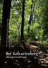 Der Kalvarienberg von Steffi Laquai und Sabine Beck (2013, Taschenbuch)