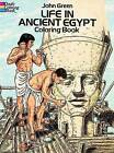 Life in Ancient Egypt Coloring Book by John Green (Paperback, 2000)