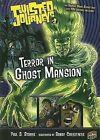 Terror in Ghost Mansion by Paul D Storrie (Hardback, 2007)