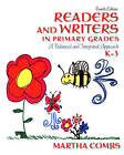 Readers and Writers in Primary Grades: A Balanced and Integrated Approach, K-3 by Martha Combs (Paperback, 2009)