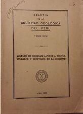 Boletin de la Sociedad Geologica del Peru Tomo XXVI. 1953 VG No Reserve