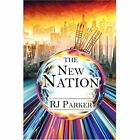 The Nation by Parker RJ (author) 9781604419863