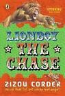 Lionboy - The Chase by Zizou Corder (Hardback, 2004)