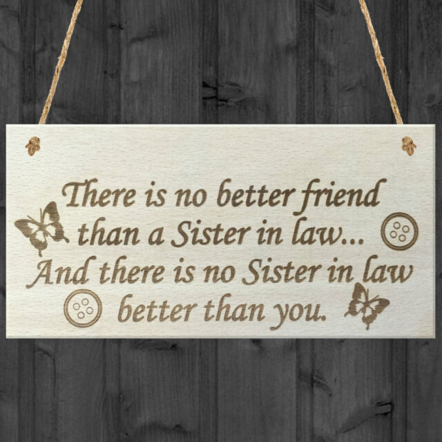 You're The Best Sister In Law Hanging Wooden Plaque Friendship Gift Sign Present