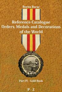Barac-Orden-Medaillen-der-Welt-Preiskatalog-Orders-Medals-Part-IV-P-Z-Buch