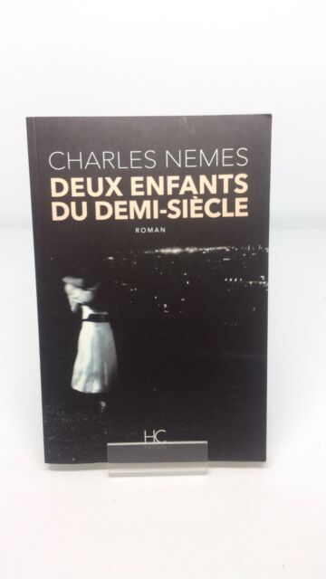 Deux enfants du demi-siècle - Charles Nemes