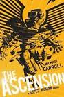 The Ascension: A Super Human Clash by Michael Carroll (Paperback / softback)