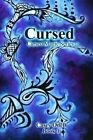 Cursed Cursed Magic Series Book 1 by Casey Odell 9781478376422