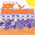 Joy Bringers: Celebrate the Joy in Each Moment! by Vickie D Torrey (Paperback / softback, 2011)