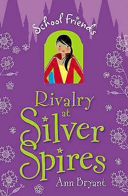 """""""AS NEW"""" Ann Bryant, Rivalry at Silver Spires (School Friends) Book"""
