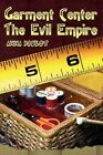 Garment Center The Evil Empire 9781403344687 by Anna Boulet Paperback
