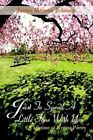 Just to Spend Little Time With You Johnson Authorhouse Paperback . 9781410760708