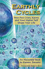 Earthly Cycles: How Past Lives, Karma, and Your Higher Self Shape Your Life by Ramon Stevens (Paperback / softback, 2009)