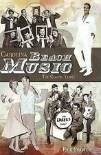 Carolina Beach Music : The Classic Years by Rick Simmons (2011, Paperback)