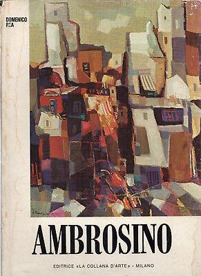 (Pittura napoletana del '900) FERDINANDO AMBROSINO con testo di Domenico Rea