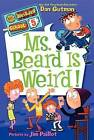 Ms. Beard Is Weird! by Dan Gutman (Hardback, 2012)