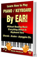 Learn to Play Piano / Keyboard By Ear Without Reading Music - Paperback