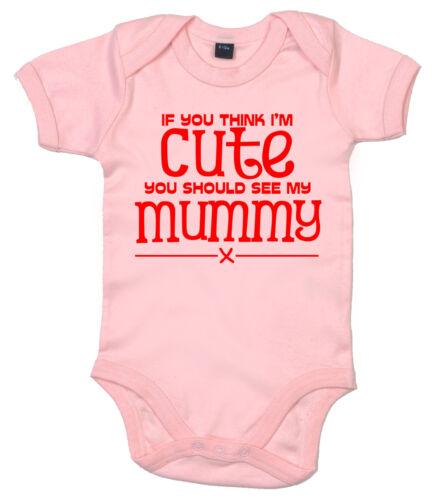 """Lustig Baby Body /"""" If You Denken I/'M Süß Finden Sie unter My Mummy /"""" Strampler"""