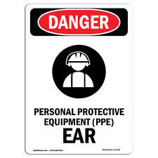 Osha Danger Sign Personal Protective Heavy Duty Sign Or Label