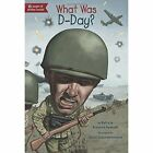What Was D-Day? by Patricia Brennan Demuth (Paperback, 2015)