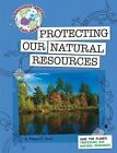 Save the Planet: Protecting Our Natural Resources by Hirsch Rebecca Eileen, Rebecca E Hirsch (Paperback / softback, 2010)
