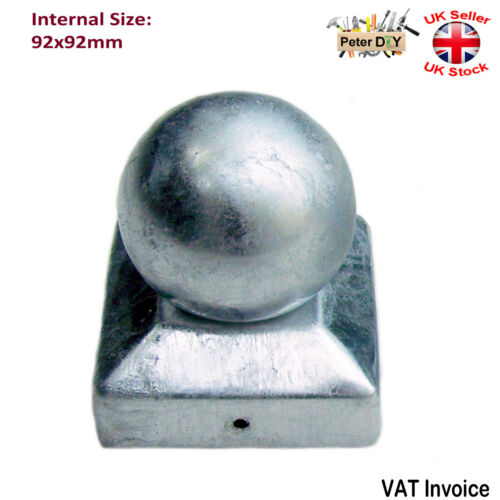 GALVANISED SQUARE Metal Fence Gate Post Cap Caps Flange Size 92x92 mm BALL TOP