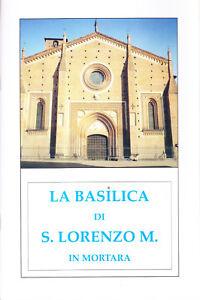 La-basilica-di-S-Lorenzo-M-in-Mortara-guida