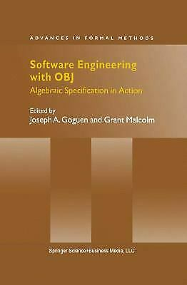 Software Engineering with OBJ : Algebraic Specification in Action