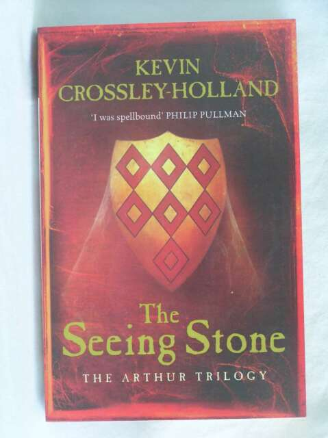 The Seeing Stone (Arthur Trilogy 1 Adult Edition), Kevin Crossley-Holland, Excel