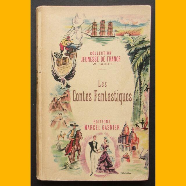 Collection Jeunesse de France LES CONTES FANTASTIQUES Walter Scott Gasba 1945
