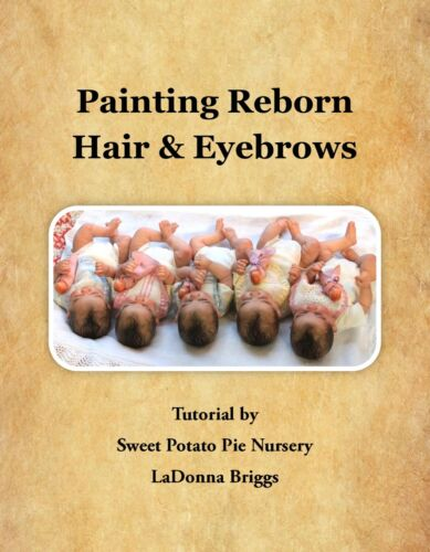 LaDonna Briggs New Tutorial Book Painting Reborn Hair and Eyebrows