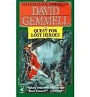The Quest for Lost Heroes by David Gemmell (Paperback, 1999)