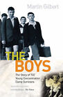 The Boys: Triumph Over Adversity by Martin Gilbert (Paperback, 1997)