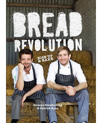 1 of 1 - Bread Revolution: Rise Up and Bake!-ExLibrary