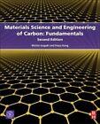 Materials Science and Engineering of Carbon: Fundamentals by Feiyu Kang, Michio Inagaki (Hardback, 2014)