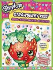 Shopkins Scented Sticker Activity - Strawberry Kiss by Autumn Publishing Ltd (Paperback, 2015)