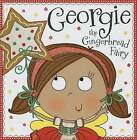 Georgie the Gingerbread Fairy Story Book by Thomas Nelson (Hardback, 2014)