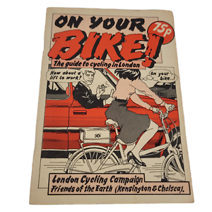 """Vintage """"On Your Bike - Your Guide to Cycling"""" in London 1980's VGC Info Booklet"""