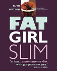 Fat Girl Slim by Ruth Watson (Paperback, 2003)