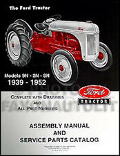 Ford 2N 8N 9N Tractor Assembly Manual with part numbers and exploded views