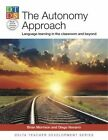 The Autonomy Approach: Language Learning in the Classroom and Beyond by Brian Morrison, Diego Navarro (Paperback, 2014)