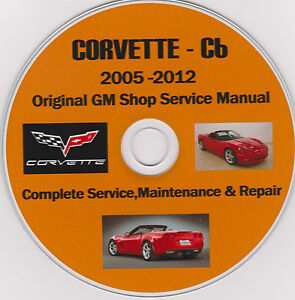 corvette c 6 2005 2012 original gm shop service repair rh ebay com 1972 Corvette 2012 corvette owners manual