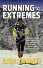 Running to Extremes by Lisa Tamati (Paperback, 2012)