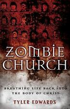 Zombie Church : Breathing Life Back into the Body of Christ by Ed Dobson,...