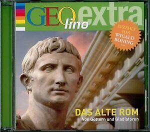 Das alte Rom: Von Göttern und Gladiatoren (GEOlino extra Hör-Bibliothek,Audio-CD