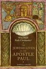 Who Made Early Christianity?: The Jewish Lives of the Apostle Paul by John G. Gager (Hardback, 2015)